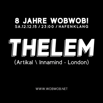 WobWob! presents: Thelem B