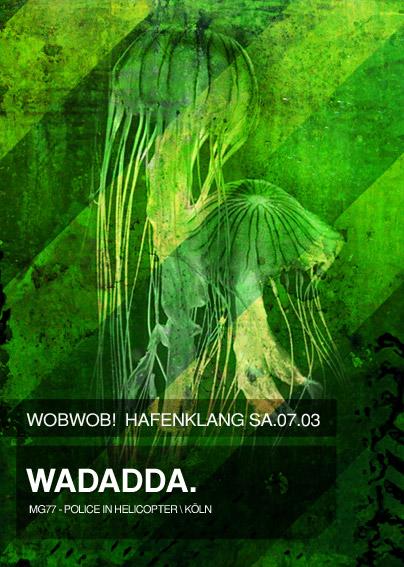 WobWob! presents: WADADDA