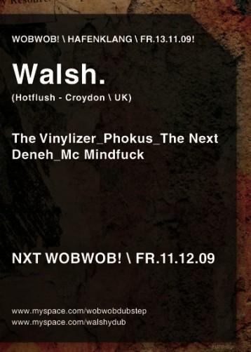 WobWob! presents: Walsh