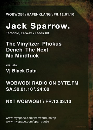 WobWob! presents: Jack Sparrow + DJ Signus