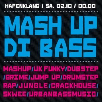 Mash Up Di Bass #2