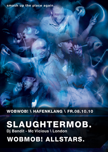 WobWob! presents Slaughter Mob