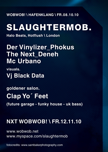WobWob! presents: Slaughter Mob