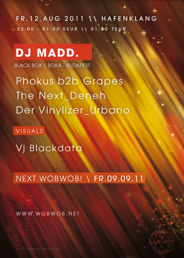 WobWob! presents: DJ Madd