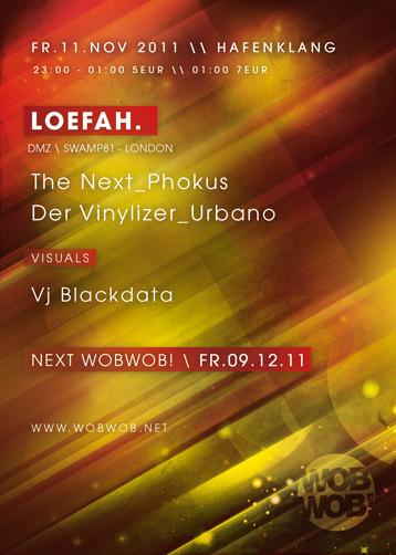 WobWob! presents: Loefah