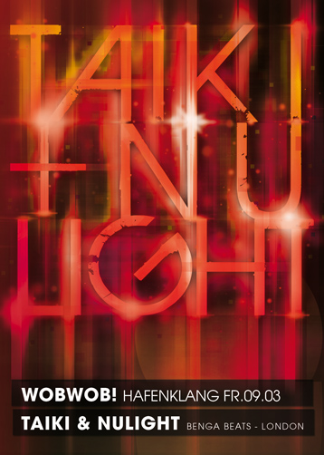 WobWob! presents TAIKI & NULIGHT