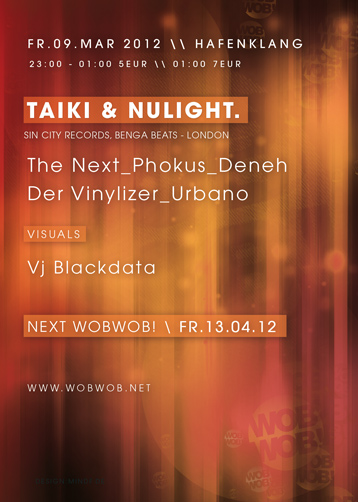 WobWob! presents: Taiki & Nulight