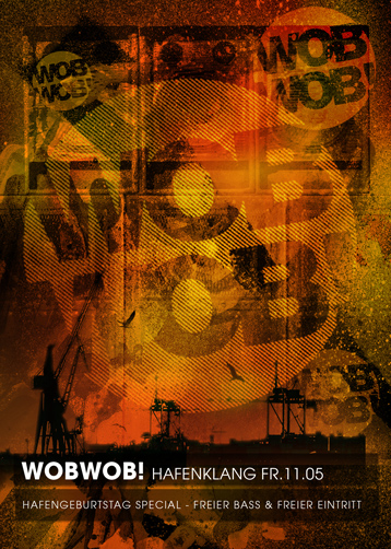 WobWob! presents: Hafengeburtstag