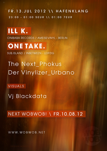 WobWob! presents: Ill K + OneTake