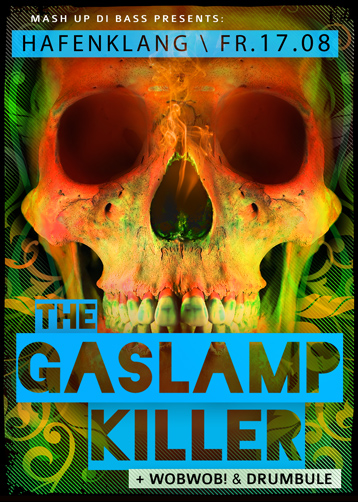 Mash Up Di Bass presents: The Gaslamp Killer