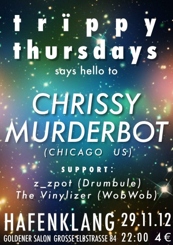Trippy Thursdays Presents Chrissy Murderbot