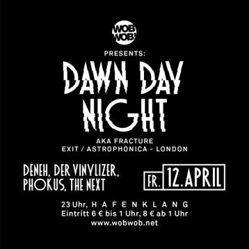 WobWob! presents: Dawn Day Night