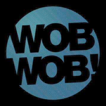 WobWob! presents: WobMob
