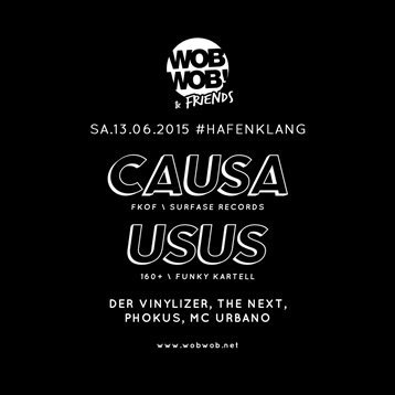 WobWob! presents: Usus // Causa