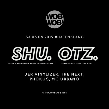WobWob! presents: Shu // Otz