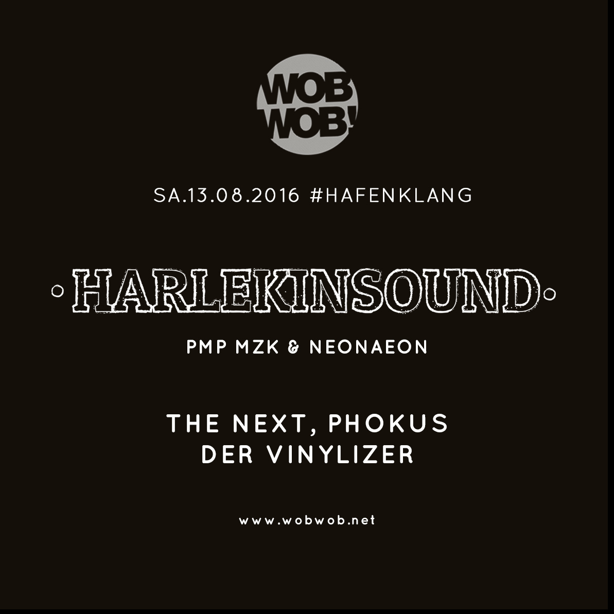 WobWob! presents: Infra \ harlekinsound